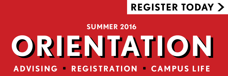 Summer 2016 Orientation June 15, 16, 17 and July 18, 19